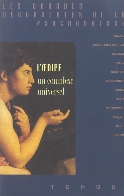 L'oedipe ; un complexe universel