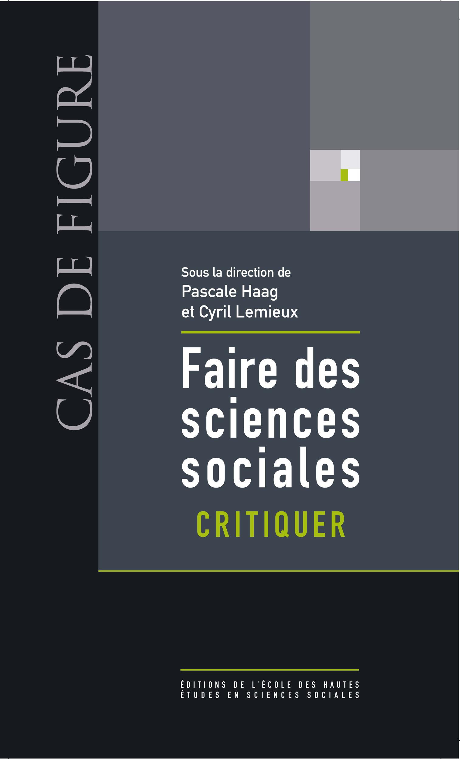 Faire des sciences sociales t.1 ; critiquer