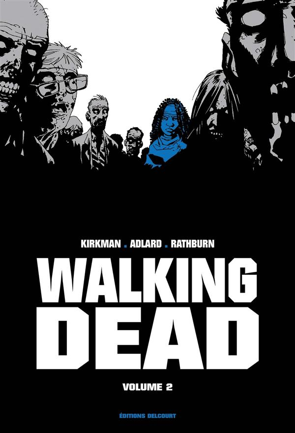 WALKING DEAD  -  INTEGRALE VOL.2  -  T.3 ET T.4 Kirkman Robert
