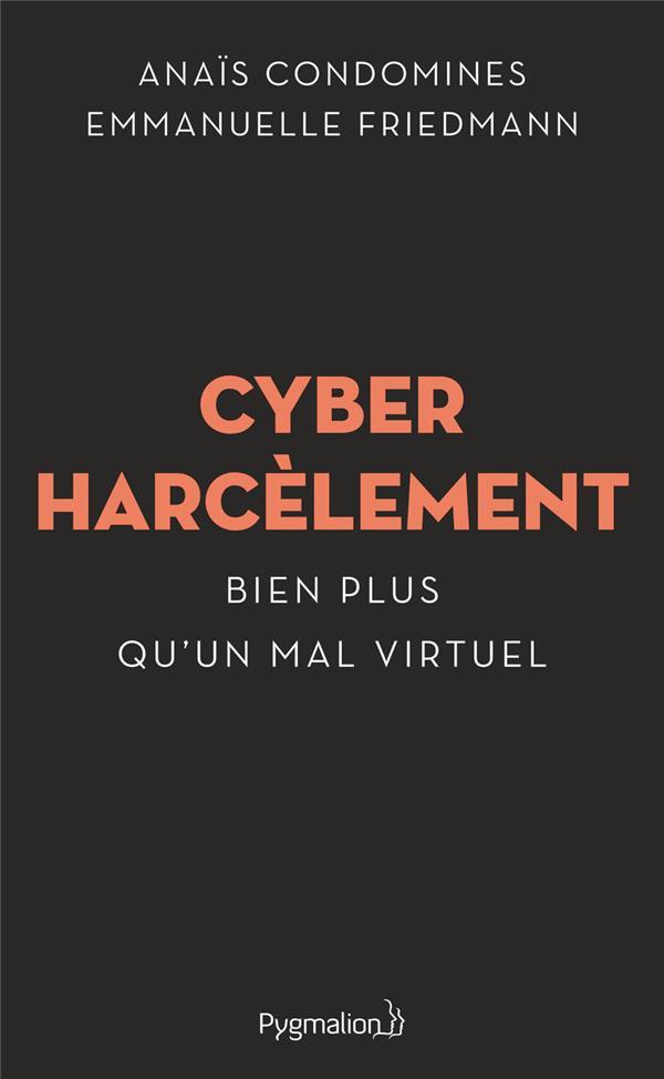Cyberharcèlement ; bien plus qu'un mal virtuel