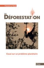 La déforestation  - Le Tacon Francois