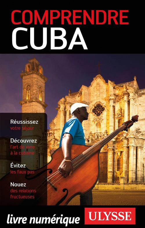 Comprendre Cuba (édition 2017)