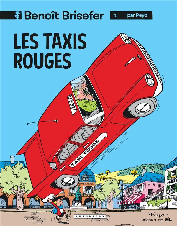 Benoit Brisefer T.1 ; Les Taxis Rouges