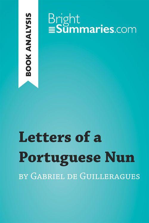 Letters of a Portuguese Nun by Gabriel de Guilleragues (Book Analysis)