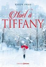 Vente Livre Numérique : Noël à Tiffany  - Karen Swan