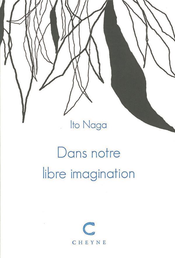 Dans notre libre imagination