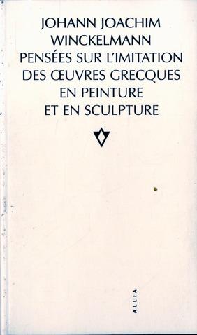 Pensees Sur L'Imitation Des Oeuvres Grecques...