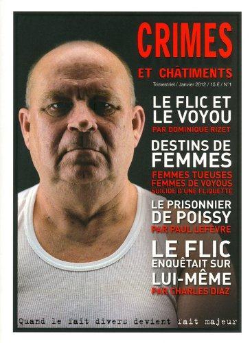 CRIMES ET CHATIMENTS n.1 ; janvier 2012