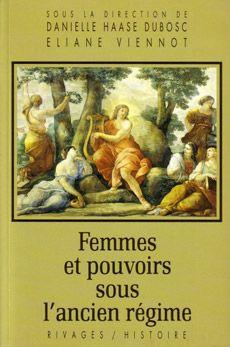 Femmes et pouvoirs sous l'ancien régime