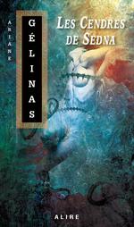 Vente EBooks : Cendres de Sedna (Les)  - Ariane Gélinas