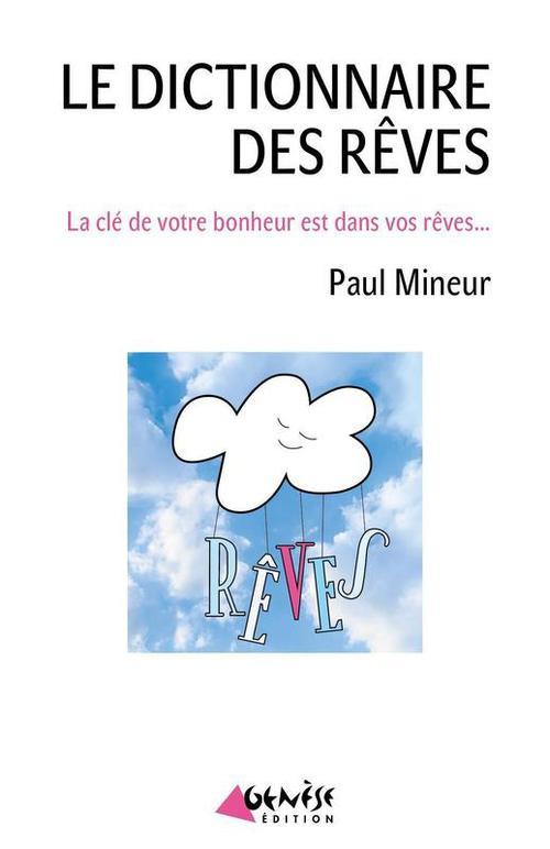 Le dictionnaire des rêves  - Jean Mineur