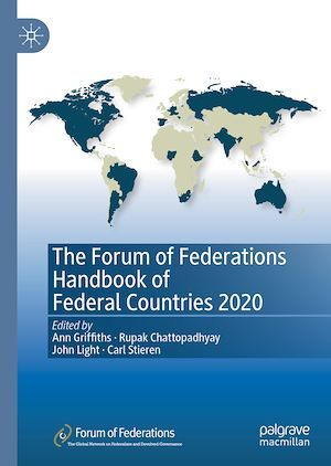 The Forum of Federations Handbook of Federal Countries 2020  - Rupak Chattopadhyay  - John Light  - Ann Griffiths  - Carl Stieren