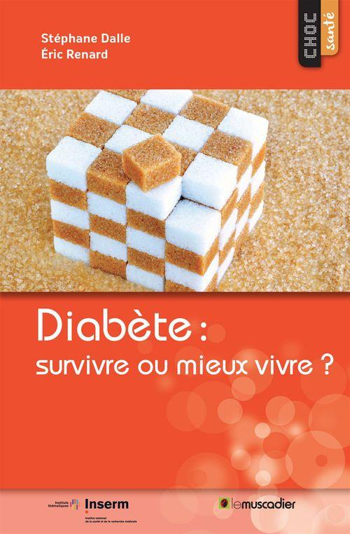 Diabète : s'en préserver et mieux vivre avec