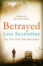 Vente Livre Numérique : Betrayed (Rosato & DiNunzio 2)  - Lisa Scottoline