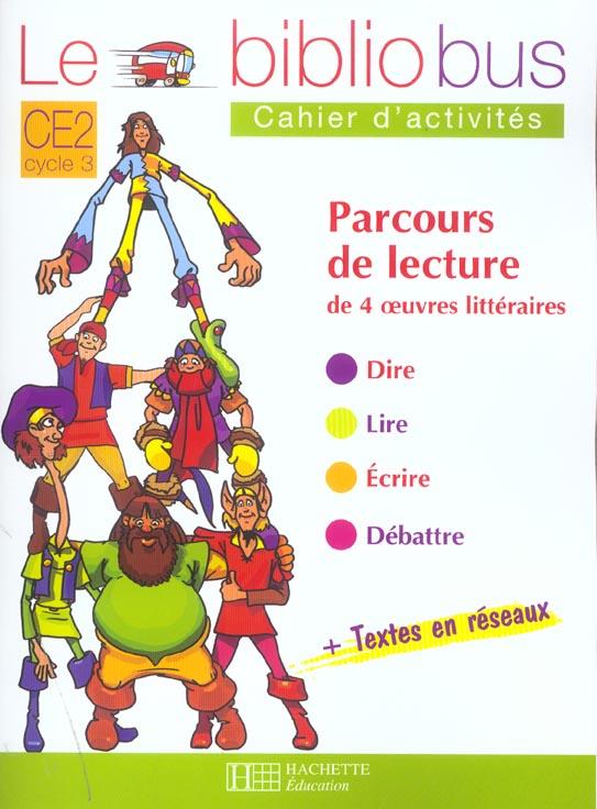 Le Bibliobus N  6 Ce2 - Les Six Serviteurs - Cahier D'Activites - Ed.2004