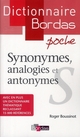 DICTIONNAIRE BORDAS POCHE  -  SYNONYMES, ANALOGIES ET ANTONYMES
