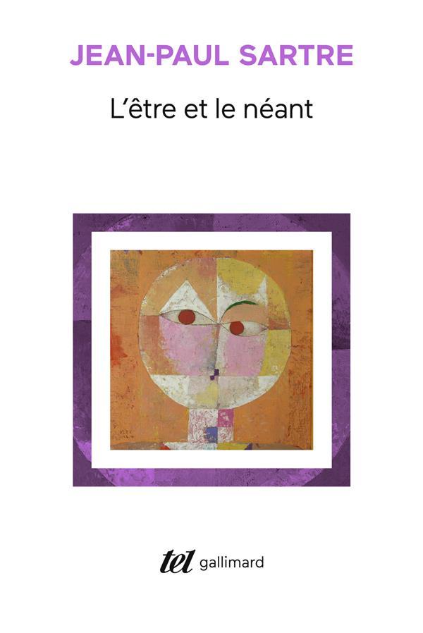 L'Etre Et Le Neant ; Essai D'Ontologie Phenomenologique