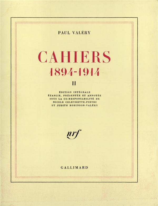 Cahiers (tome 2) - (1894-1914)