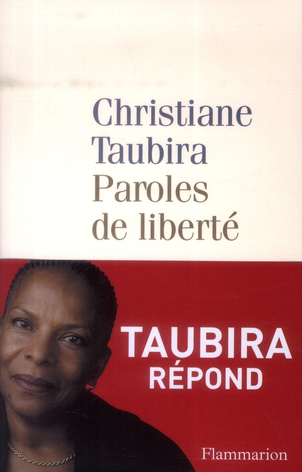 Paroles de liberté ; Taubira répond