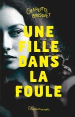 Vente EBooks : Une fille dans la foule  - Charlotte BOUSQUET