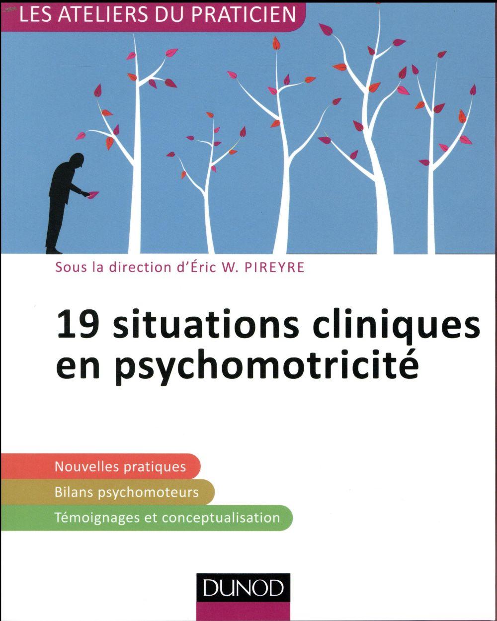 17 situations cliniques en psychomotricité