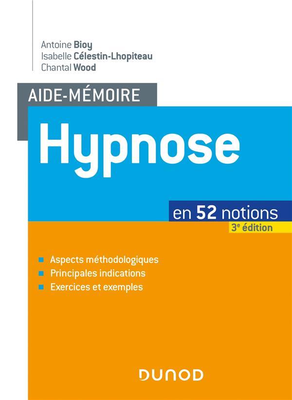 Aide-mémoire ; hypnose ; en 52 notions (3e édition)