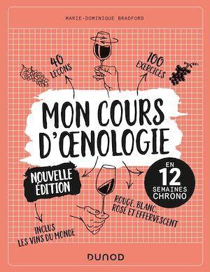 Mon cours d'oenologie ; en 12 semaines chrono (2e édition)