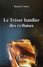 Vente Livre Numérique : Le Trésor familier des rythmes  - Daniel Cohen