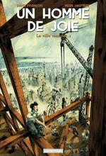 Vente Livre Numérique : Un homme de joie (Tome 1) - La ville monstre  - Régis Hautière