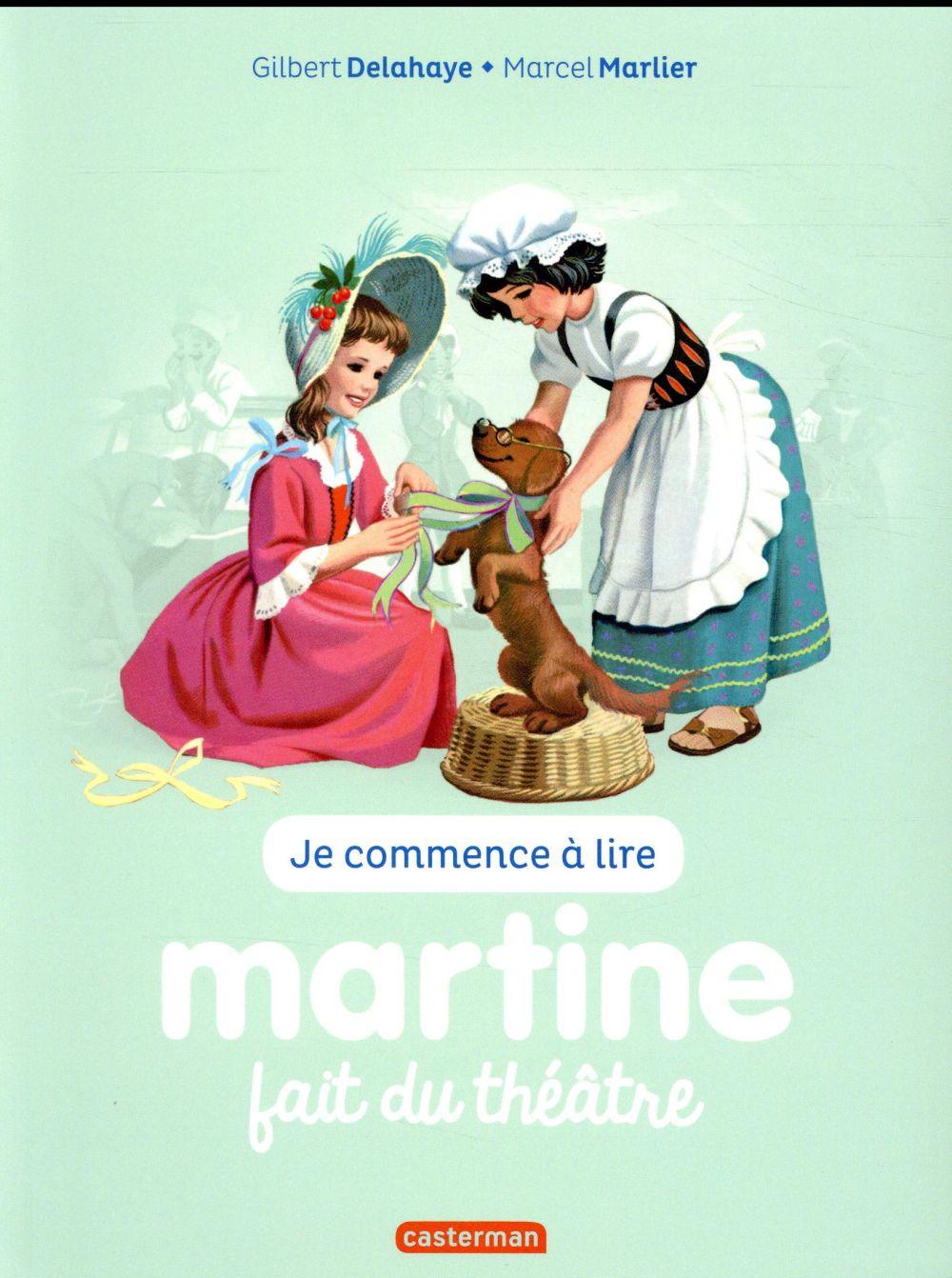 Je commence à lire avec Martine T.8 ; Martine fait du théâtre (édition 2017)