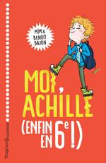 Vente EBooks : Moi, Achille, enfin en 6e !  - Mim - Benoit Bajon
