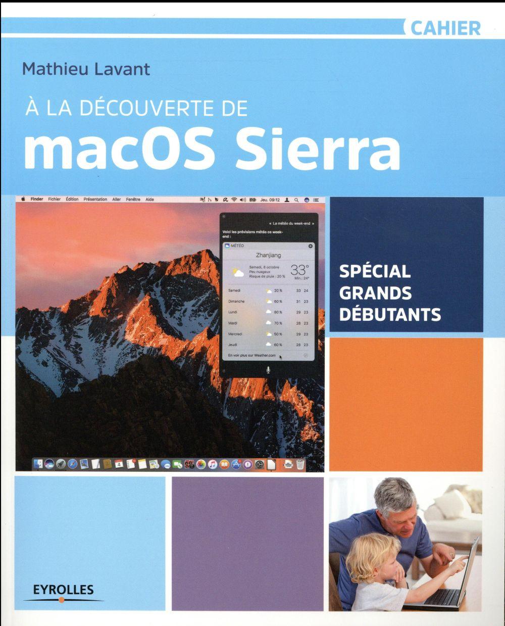 Lavant Mathieu - A la découverte de Mac OS Sierra