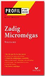 Zadig ; Micromégas, de Voltaire