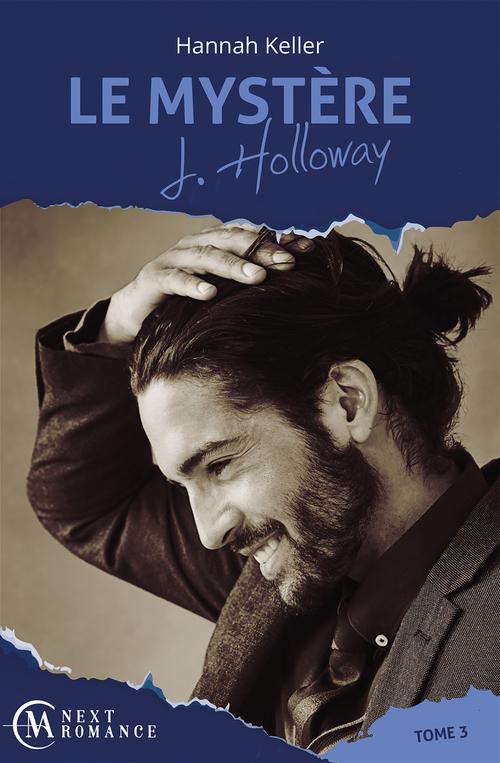 Le mystère J. Holloway t.3