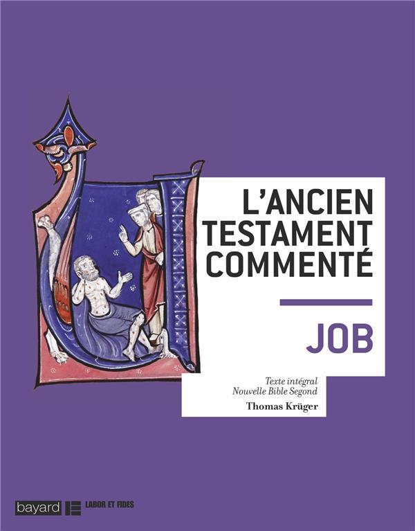 LE LIVRE DE JOB  -  L'ANCIEN TESTAMENT COMMENTE