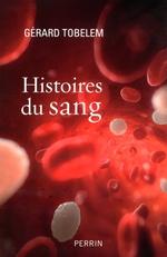 Vente Livre Numérique : Histoires du sang  - Gérard TOBELEM