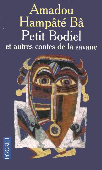 Petit Bodiel Et Autres Contes De La Savane