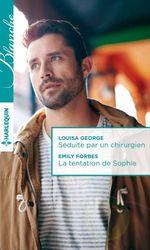 Vente Livre Numérique : Séduite par un chirurgien - La tentation de Sophie  - Emily Forbes - Louisa George
