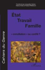 Etat / Travail / Famille  - Jacqueline Heinen - Cahiers Du Genre - Roland Pfefferkorn - Helena Hirata