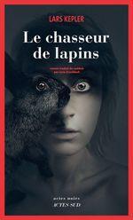 Vente Livre Numérique : Le chasseur de lapins  - Lars Kepler