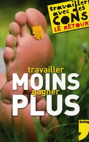Travailler Moins Gagner Plus
