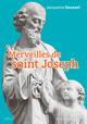 Merveilles de St Joseph  - Jacqueline Deswaef