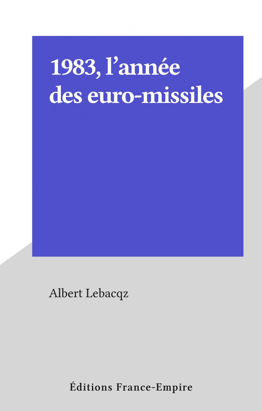 1983, l'année des euro-missiles