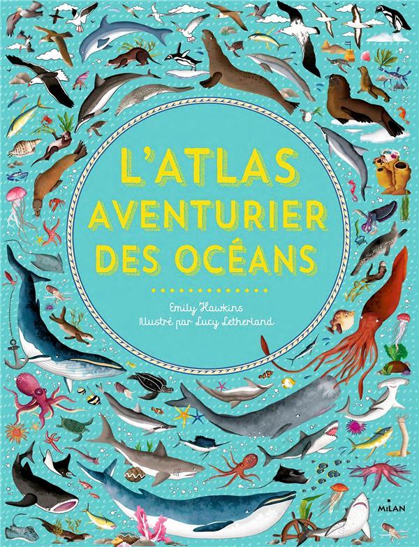 L'atlas aventurier des océans