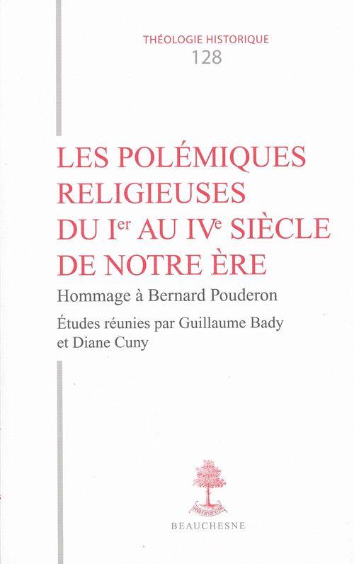 Les polémiques religieuses du Ier au IVe siècle de notre ère