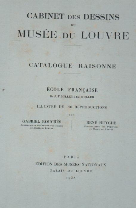Cabinet des dessins du musée du Louvre ; catalogue raisonné école française