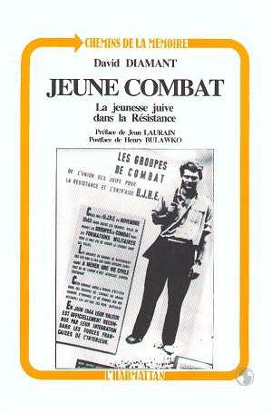 Jeune combat ; la jeunesse juive dans la résistance
