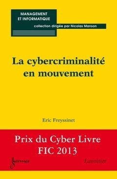 La cybercriminalite en mouvement (collection management et informatique)