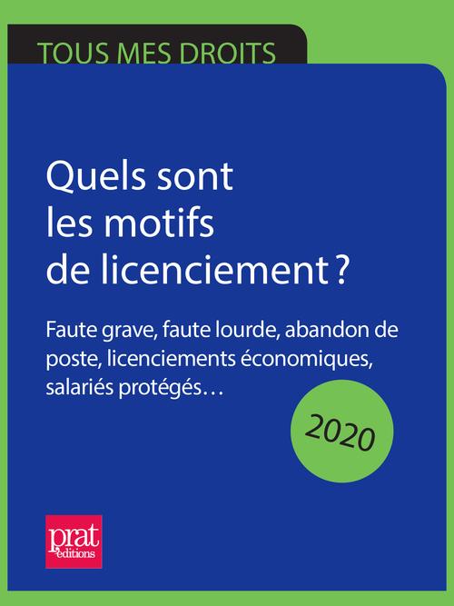 Licenciement, tous vos droits (édition 2020)