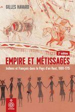 Vente Livre Numérique : Empire et métissages, 2e édition  - Gilles Havard